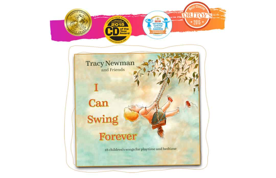 4 Awards for I Can Swing Forever, CD for Kids by Tracy Newman