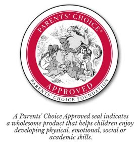 2018 Parents' Choice Award Seal of Approval